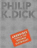 Livro Nerds Androides Sonham com Ovelhas Elétricas