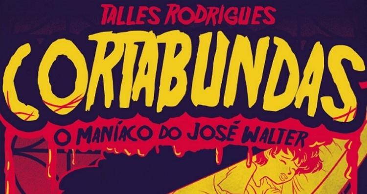 Cortabundas - O maníaco do Jose Walter - Ricardo Jorge