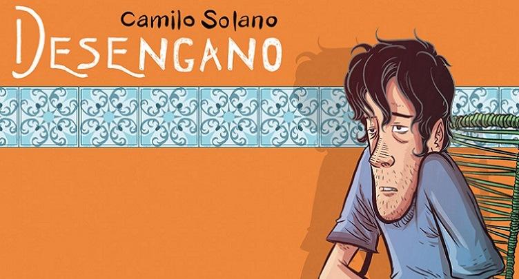 Desengano - Camilo Solano