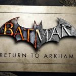 Batman: Return to Arkham é lançado pela Warner Games