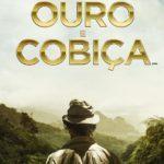 Ouro e Cobiça – Trailer Legendado e Sinopse