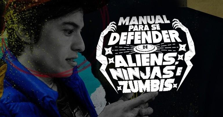 , Manual para se Defender de Aliens, Ninjas e Zumbis estreia domingo!
