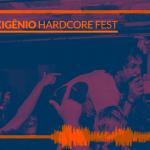Frequência #13 – Oxigênio Hardcore Fest