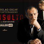 O Insulto | Trailer Legendado e Sinopse